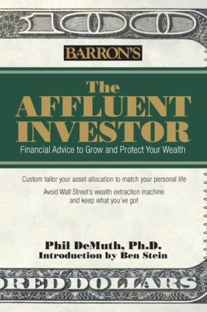 Affluent Investor: Financial Advice to Grow and Protect Your Wealth - ABC Books