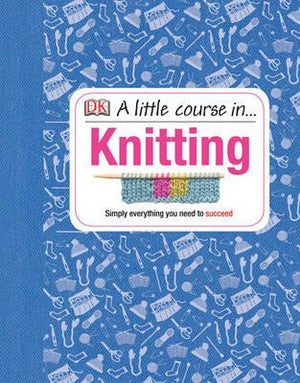 A Little Course In... Knitting - ABC Books