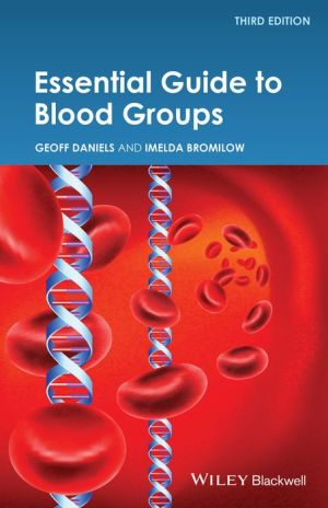 Essential Guide to Blood Groups, 3e - ABC Books