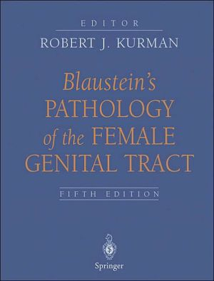 Blaustein's Pathology of the Female Genital Tract, 5e - ABC Books