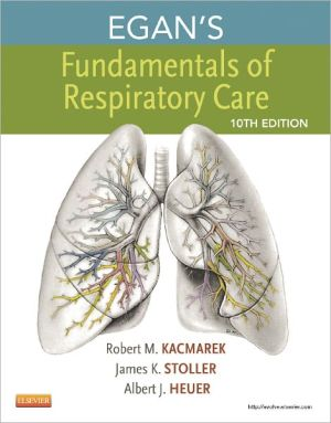 Egan's Fundamentals of Respiratory Care, 10e ** - ABC Books