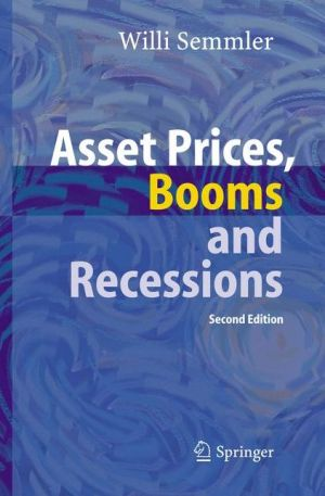Asset Prices, Booms and Recessions: Financial Economics from a Dynamic Perspective, 2e - ABC Books