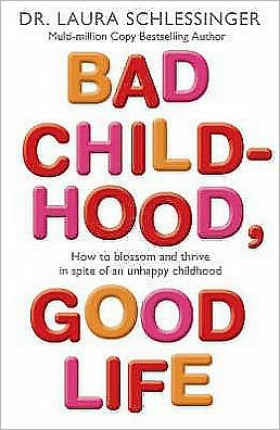 Bad Childhood Good Life - ABC Books