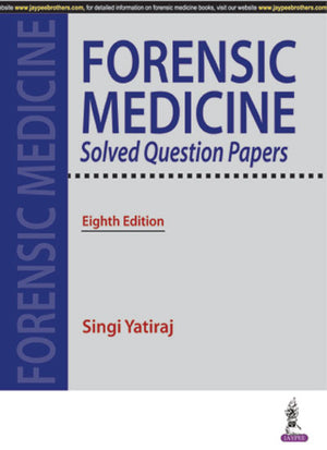 Forensic Medicine Solved Question Papers, 8E - ABC Books