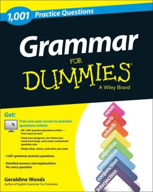 1,001 Grammar Practice Questions For Dummies