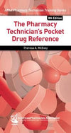 Pharmacy Technician's Pocket Drug Reference, 8E - ABC Books
