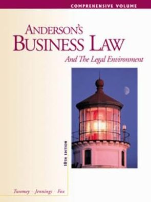 Anderson's Business Law and The Legal Environment, Comprehensive Volume (Anderson's Business Law & the Legal Environment: Comprehensive Volume), 18e - ABC Books