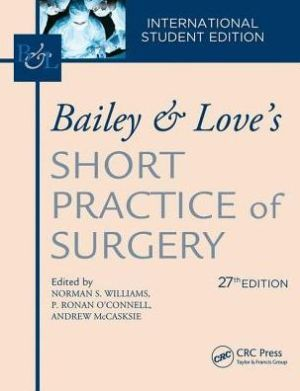 Bailey & Love's Short Practice of Surgery 27th Edition
