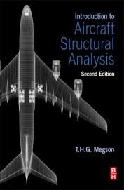 An Introduction to Aircraft Structural Analysis 2e