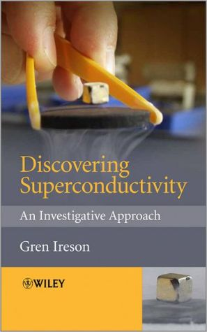 Discovering Superconductivity: An Investigative Approach - ABC Books