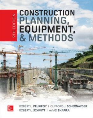 Construction Planning, Equipment, and Methods, 9th Edition