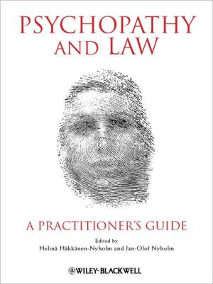 Psychopathy and Law : A Practitioner's Guide