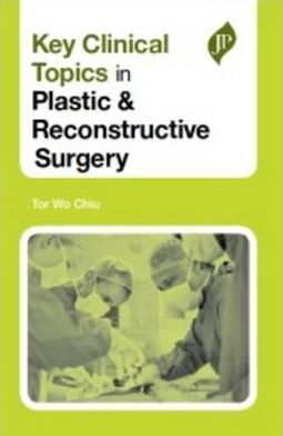 Key Clinical Topics in Plastic & Reconstructive Surgery - ABC Books