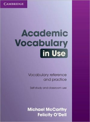 Academic Vocabulary in Use: Book with answers