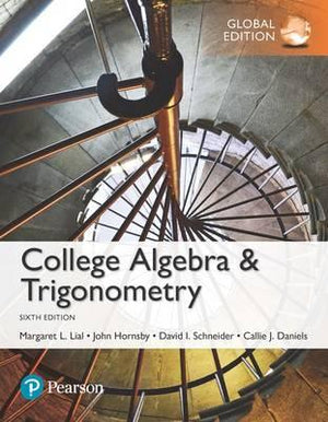 College Algebra and Trigonometry, Global Edition, 6e