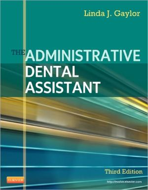 The Administrative Dental Assistant, 3e **