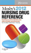 Mosby's 2012 Nursing Drug Reference, 25e **