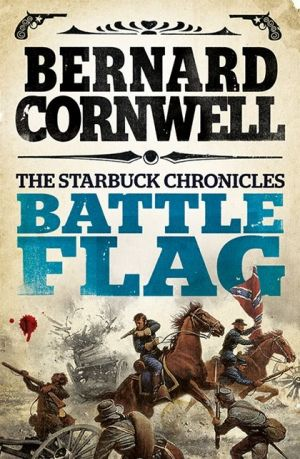 Battle Flag (The Starbuck Chronicles, Book 3) - ABC Books