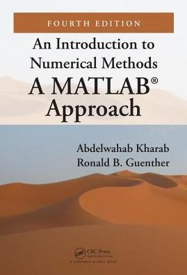 An Introduction to Numerical Methods: A MATLAB® Approach, 4e