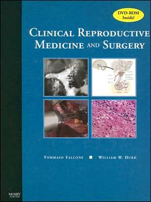 Clinical Reproductive Medicine and Surgery Text with DVD **