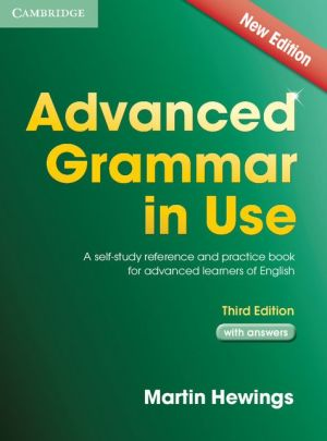 Advanced Grammar in Use with Answers, 3e