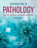 Introduction to Pathology for the Physical Therapist Assistant, 2e
