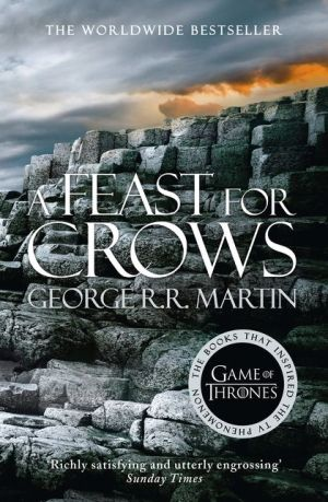 A Song of Ice and Fire (4) — A Feast for Crows