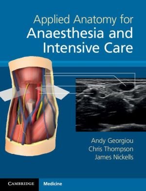 Applied Anatomy for Anaesthesia and Intensive Care