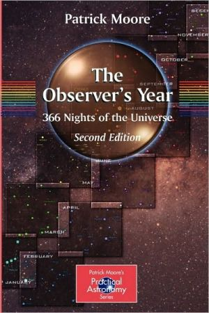 The Observer's Year: 366 Nights in the Universe, 2e - ABC Books