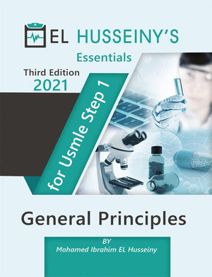 EL HUSSEINY'S Essentials For USMLE Step 1 : General Principles 2021, 3e