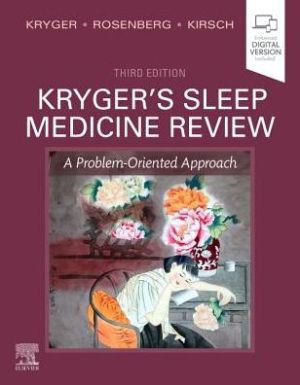 Kryger's Sleep Medicine Review , A Problem-Oriented Approach , 3rd Edition