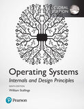Operating Systems: Internals and Design Principles, Global Edition, 9e