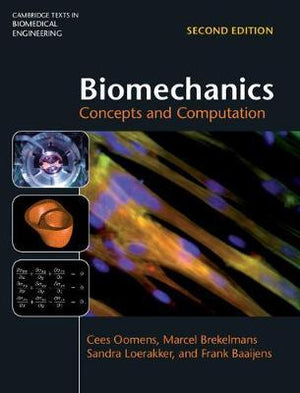 Biomechanics: Concepts and Computation, 2e - ABC Books