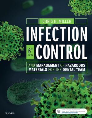 Infection Control and Management of Hazardous Materials for the Dental Team, 6th Edition - ABC Books