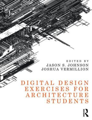 Digital Design Exercises for Architecture Students - ABC Books