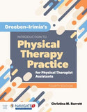 Dreeben-Irimia's Introduction to Physical Therapy Practice for Physical Therapist Assistants, 4E