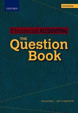 Financial Accounting The Question Book 5/e