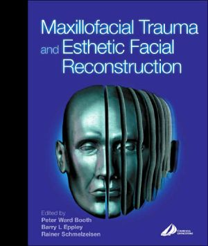Maxillofacial Trauma and Esthetic Reconstruction **