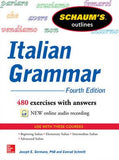 Schaum's Outline of Italian Grammar, 4E