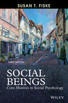 Social Beings - Core Motives in Social Psychology Third Edition - ABC Books