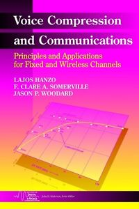 Voice Compression and Communications - Principles and Applications for Fixed and Wireless Channels - ABC Books