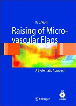 Raising of Microvascular Flaps: A Systematic Approach - ABC Books