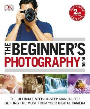 The Beginner's Photography Guide - ABC Books