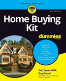 Home Buying Kit For Dummies, 7th Edition