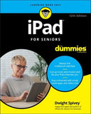 iPad For Seniors For Dummies, 12th Edition