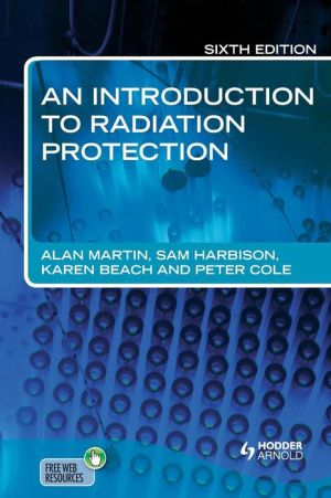 An Introduction to Radiation Protection, 6e - ABC Books