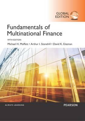 Fundamentals of Multinational Finance, Global Edition, 5e