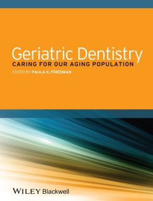 Geriatric Dentistry - Caring for Our Aging Population - ABC Books