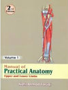 Manual of Practical Anatomy: Upper and Lower Limb, 2e Vol. 1 - ABC Books