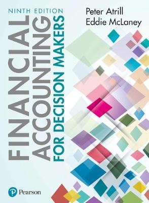 Financial Accounting for Decision Makers, 9e